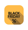 black friday flat icon with long shadow sale vector image vector image