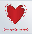 greeting card with a red heart cut out in paper vector image vector image