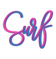 hand drawn neon lettering word surf on white vector image vector image