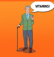pop art senior man with vitamins health care vector image vector image