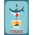 Stop fin soup poster on old paper texture vector image vector image