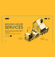 moving house services isometric webpage vector image