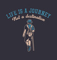 t shirt design life is a journey vector image vector image