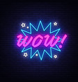 wow neon sign comic speech bubble with vector image vector image