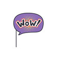 wow funny phrase on stick masquerade decorative vector image vector image