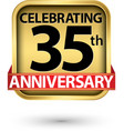 celebrating 35th years anniversary gold label vector image