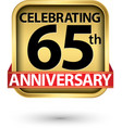 celebrating 65th years anniversary gold label vector image vector image