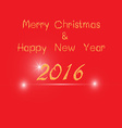 Merry christ mass and 2016 Happy new year greeting vector image vector image