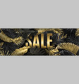 sale big banner with gold tropical leaves vector image vector image