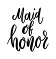made of honor lettering phrase on white vector image