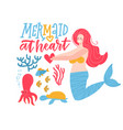 mermaid at heart - girl t-shirt quote lettering vector image
