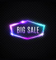 big sale neon text hexagon electric sign vector image
