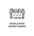people with advert board thin line icon sign vector image