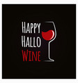happy halloween wine concept sign background vector image vector image
