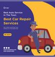 banner design of best car repair services vector image