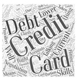 Credit Card Debt Negotiation Word Cloud Concept vector image vector image