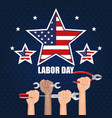 labor day hands with fists raised tools vector image vector image