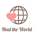 heal the world sign vector image vector image