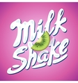 lettering milkshake sign with kiwi - label vector image