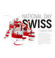 poster or banner to switzerland national day vector image
