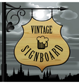 Vintage signboard vector image vector image