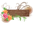 Wooden signboard with decorative roses vector image vector image