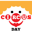 card to curcus day vector image vector image