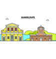 guadeloupe line skyline vector image vector image