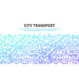 city transport concept vector image vector image