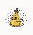 happy birthday to you wish handwritten vector image vector image