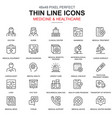 thin line healthcare and medicine icons set vector image vector image
