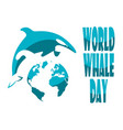 world whale day vector image