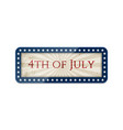 fourth of july realistic sign with shadow vector image vector image