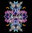 i am fashion addict slogan animals and tropical vector image vector image