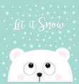 let it snow polar white little small bear cub vector image vector image
