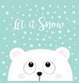 let it snow polar white little small bear cub vector image