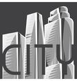 City skyscrapers background in gray colors vector image vector image