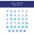 food cooking icon set filled outline set vol 3 vector image vector image