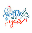 happy new year lettering vector image vector image