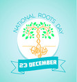 23 December National Roots Day vector image