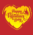 burning heart with happy valentines day vector image vector image
