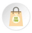 eco food paper bag icon circle vector image vector image