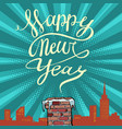 pop art happy new year chimney on the roof vector image