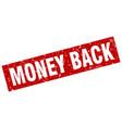square grunge red money back stamp vector image vector image