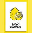 summer lemon inspirational card with doodles vector image