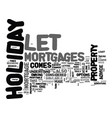 who to turn to for holiday let mortgages advice vector image vector image