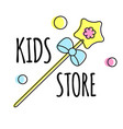 kids store logo template magic wand sign label vector image vector image