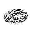 merry and bright hand lettering calligraphic vector image vector image