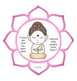 cute buddha inside a sacred lotus with quote vector image