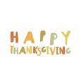 Happy Thanksgiving logotype Leaf Cut Letters For vector image vector image